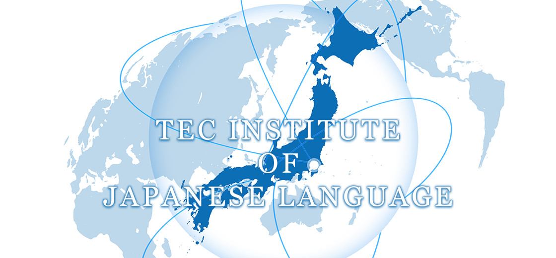 TEC INSTITUTE OF JAPANESE LANGUAGE